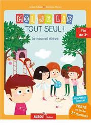 Le nouvel élève / Julien Milési, illustrateur Marine Fleury | Milési-Golinelli, Julien