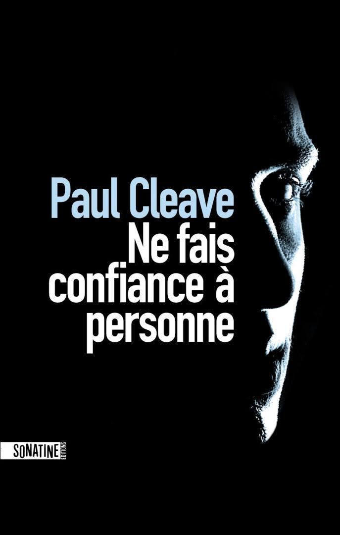 Ne fais confiance à personne / Paul Cleave   Cleave, Paul - écrivain néo-zélandais