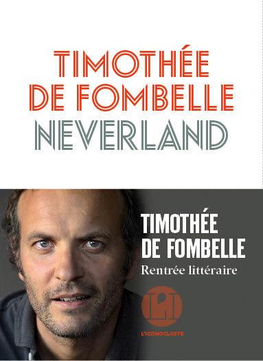 Neverland / Timothée de Fombelle | Fombelle, Timothée de
