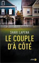 Le couple d'à côté : roman / Shari Lapena | Lapeña, Shari
