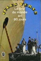 Le tour du monde en quatre-vingts jours / par Jules Verne ; dessins par De Neuville et L. Benett | Verne, Jules