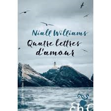 Quatre [4] lettres d'amour : roman / Niall Williams  