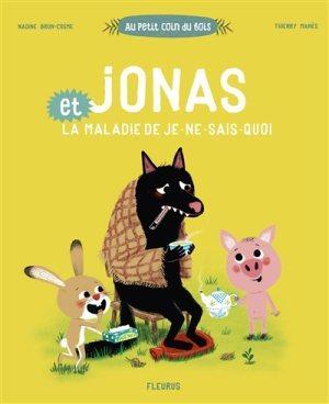 Jonas et la maladie de je-ne-sais-quoi  