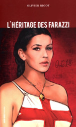 L'héritage des Farazzi : roman / Olivier Rigot  