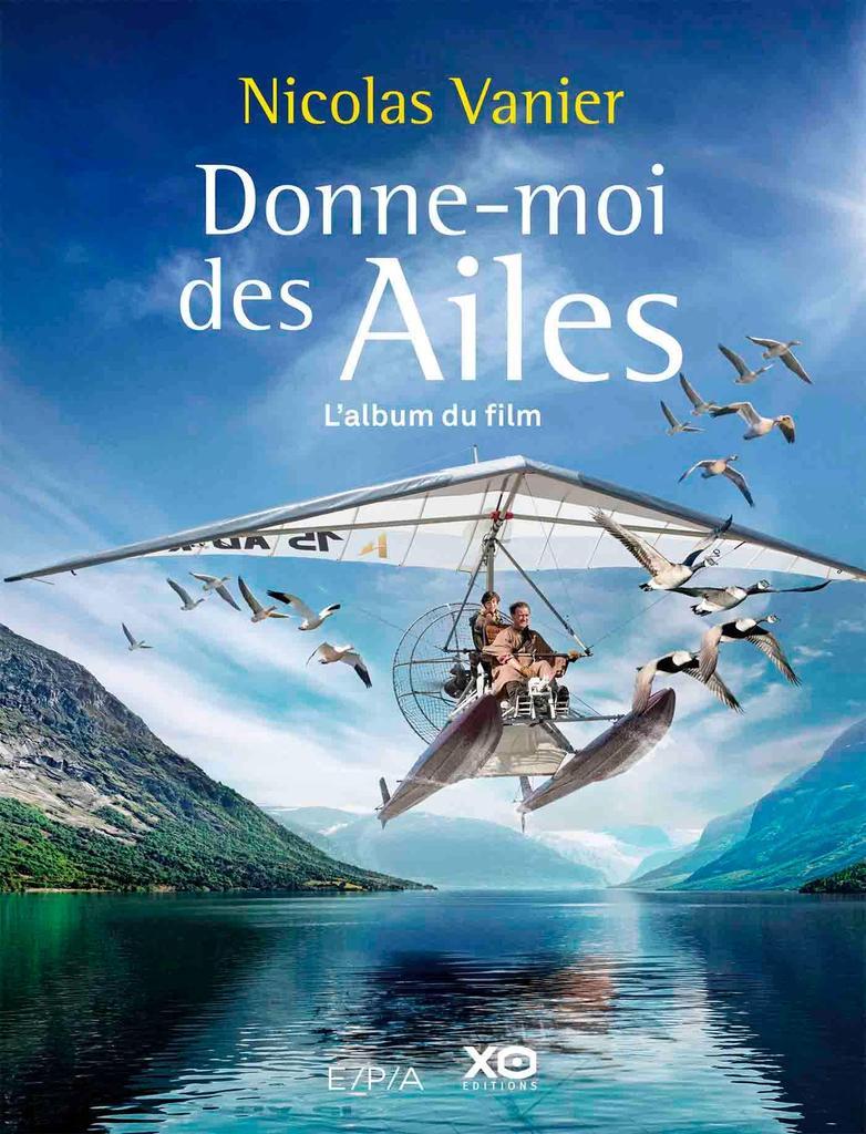 Donne-moi des ailes : roman / Nicolas Vanier  |