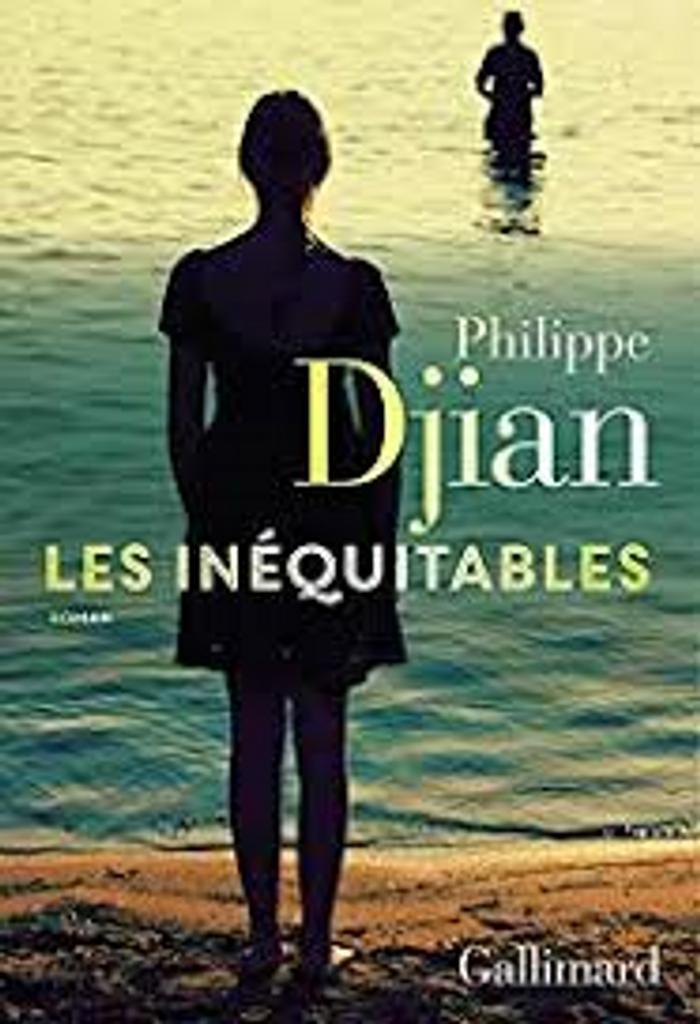 Les inéquitables : roman / Philippe Djian |