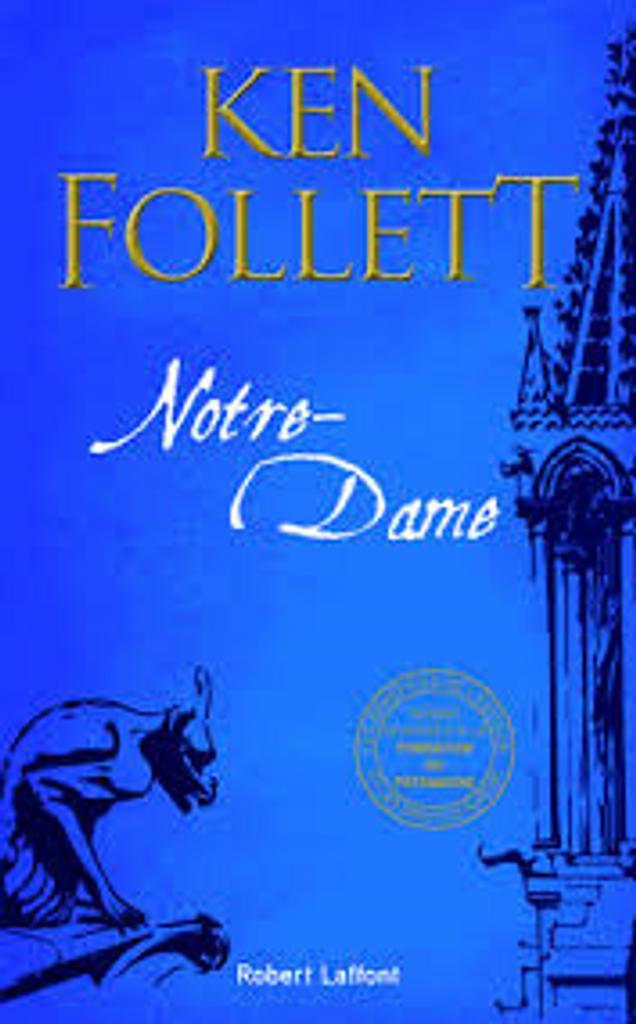 Notre-Dame : roman / Ken Follett  |