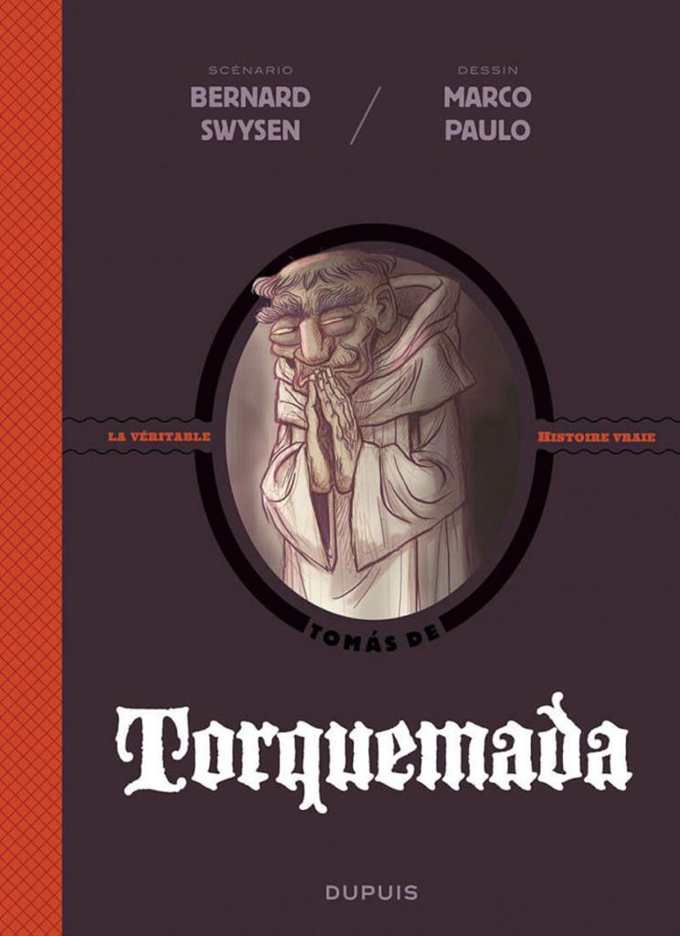 Torquemada : [Tomás de] / scénario Bernard Swysen ; dessin Marco Paulo |