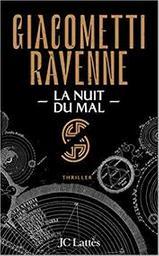 La nuit du mal : roman / Eric Giacometti, Jacques Ravenne | Giacometti, Eric
