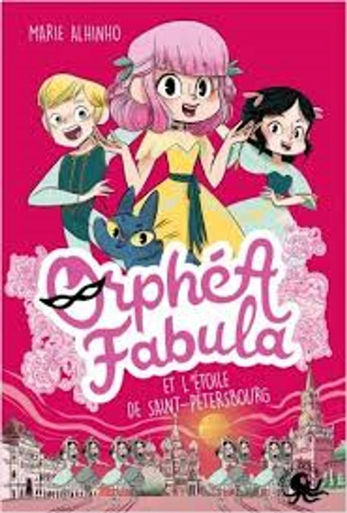 Orphéa Fabula et l'étoile de Saint-Pétersbourg |