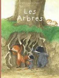 Les arbres | Luciani, Brigitte. Auteur