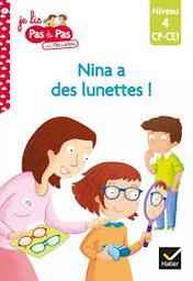 Nina a des lunettes... | Chavigny, Isabelle. Auteur