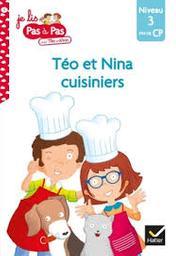 Téo et Nina cuisiniers | Chavigny, Isabelle. Auteur