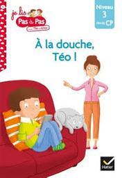 A la douche, Téo... | Chavigny, Isabelle. Auteur