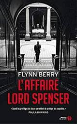 L'affaire Lord Spencer : roman |