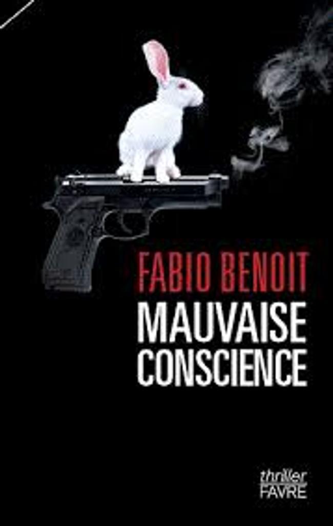 Mauvaise conscience : roman policier / Fabio Benoit  