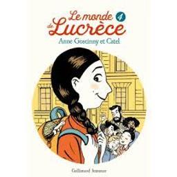 Le monde de Lucrèce | Goscinny, Anne. Auteur