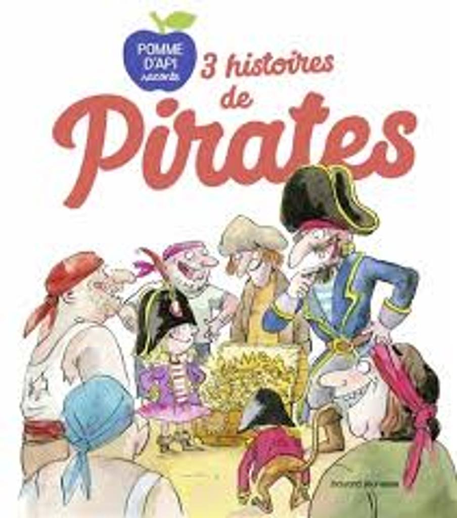Trois [3] histoires de pirates  