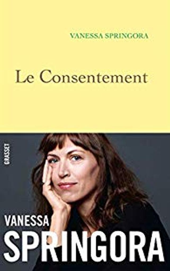 Le consentement / Vanessa Springora |
