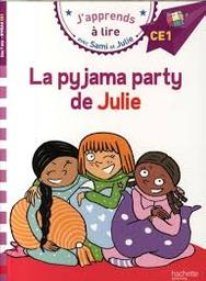 La pyjama party de Julie | Massonaud, Emmanuelle. Auteur