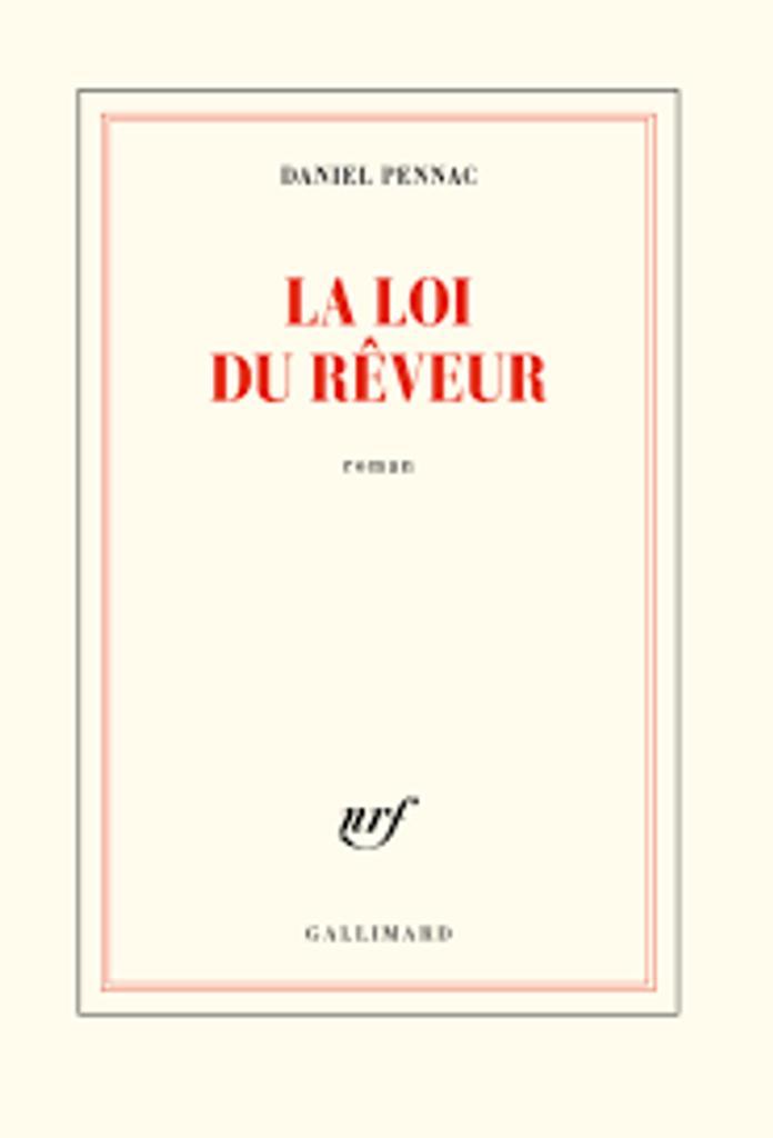 La loi du rêveur : roman / Daniel Pennac |
