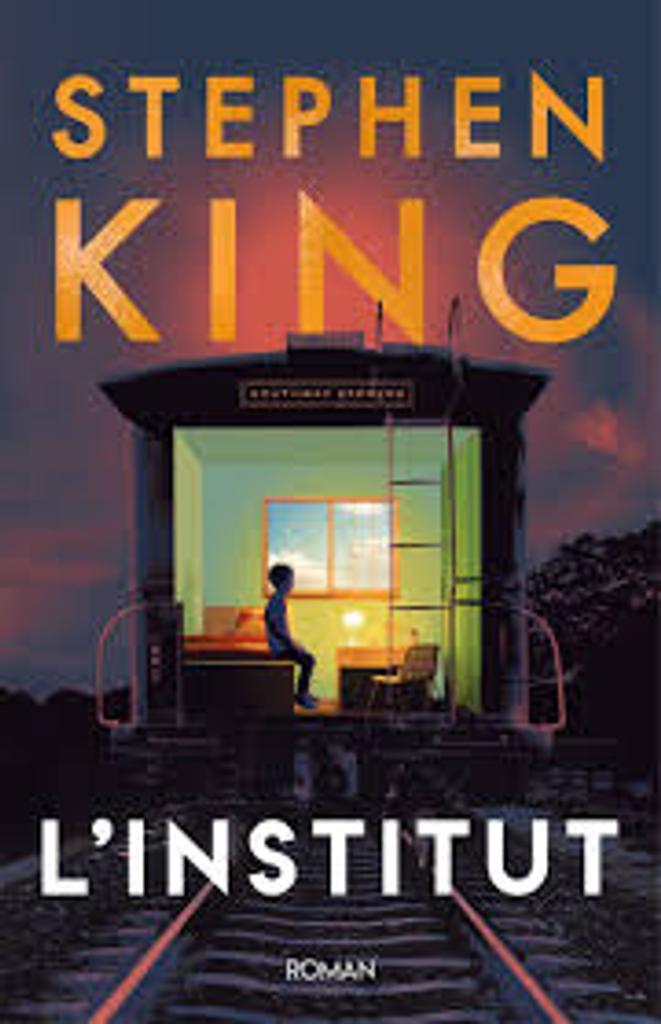 L'institut : roman / Stephen King   