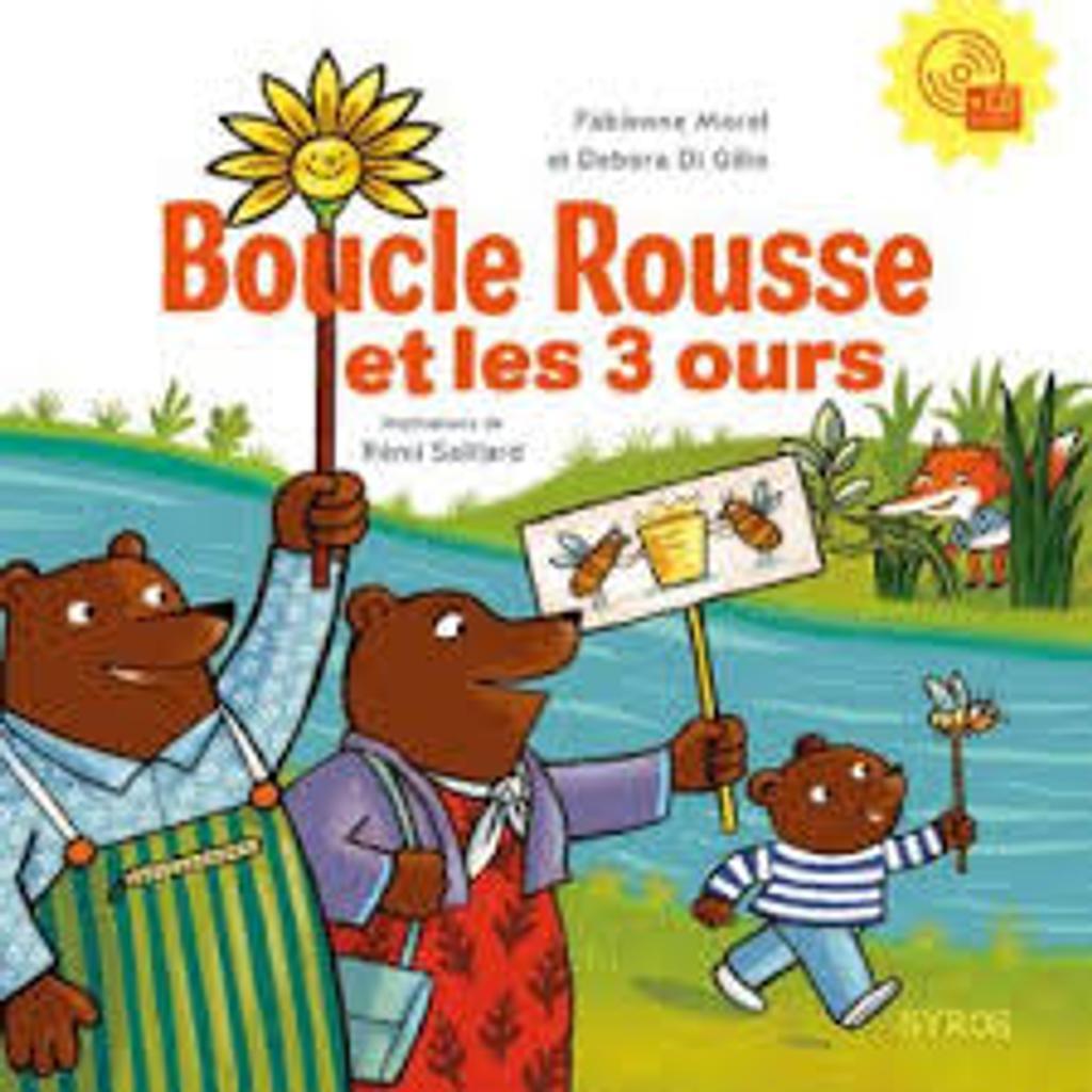 Boucle Rousse et les 3 [trois] ours : Livre avec CD  