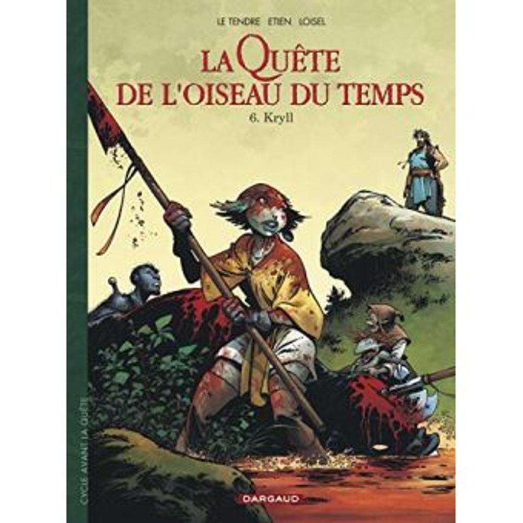 Kryll / illustrateur Etien, scénariste Serge Le Tendre et Régis Loisel |