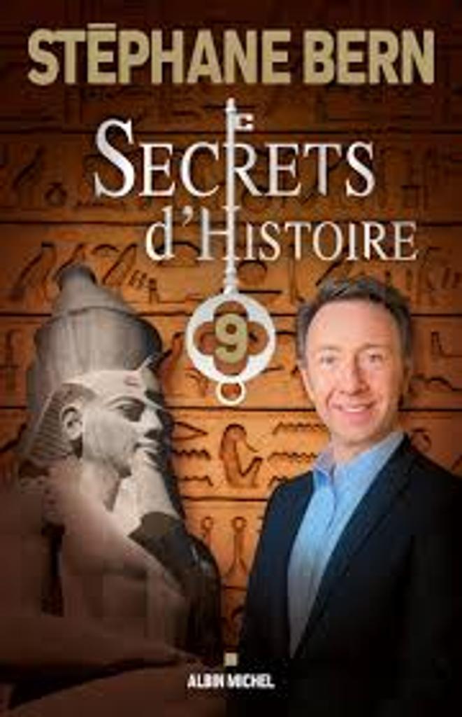 Secrets d'Histoire 9 / Stéphane Bern |