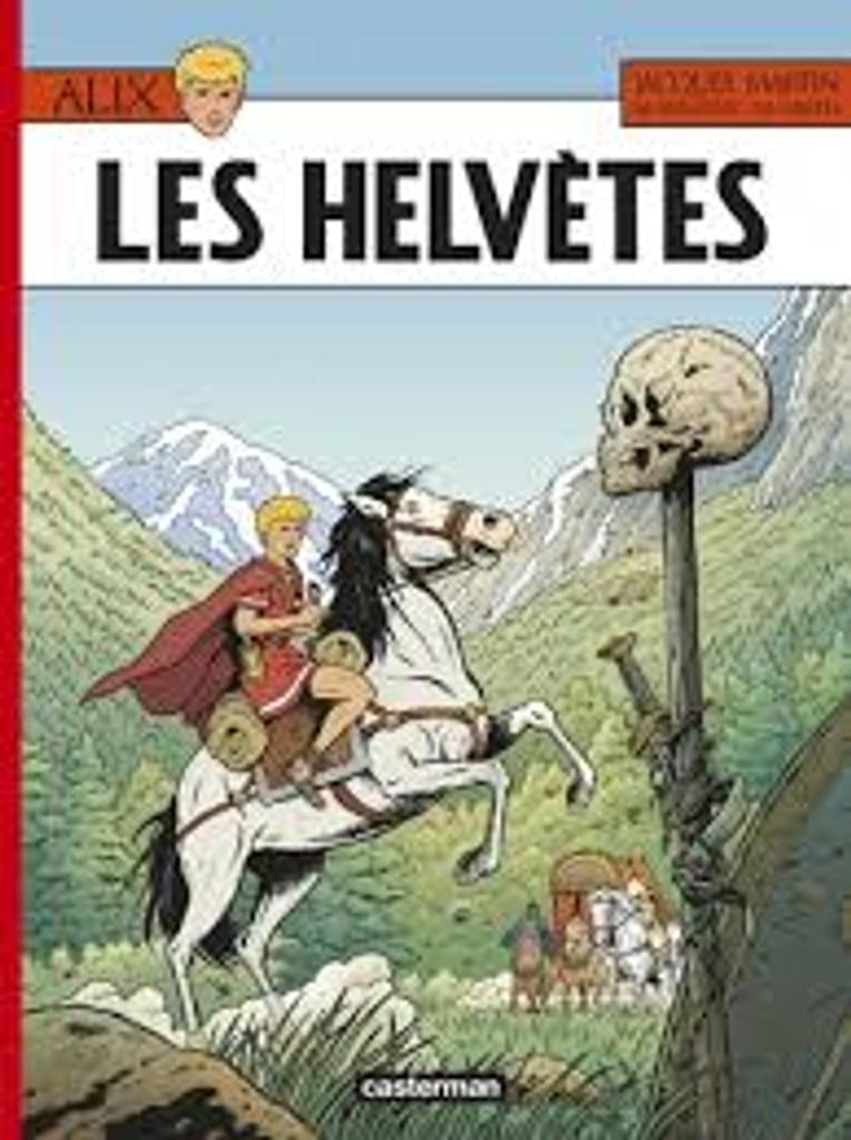 les Helvètes / illustrateur Marc Jailloux, scénariste Mathieu Bréda, scénariste Jacques Martin |