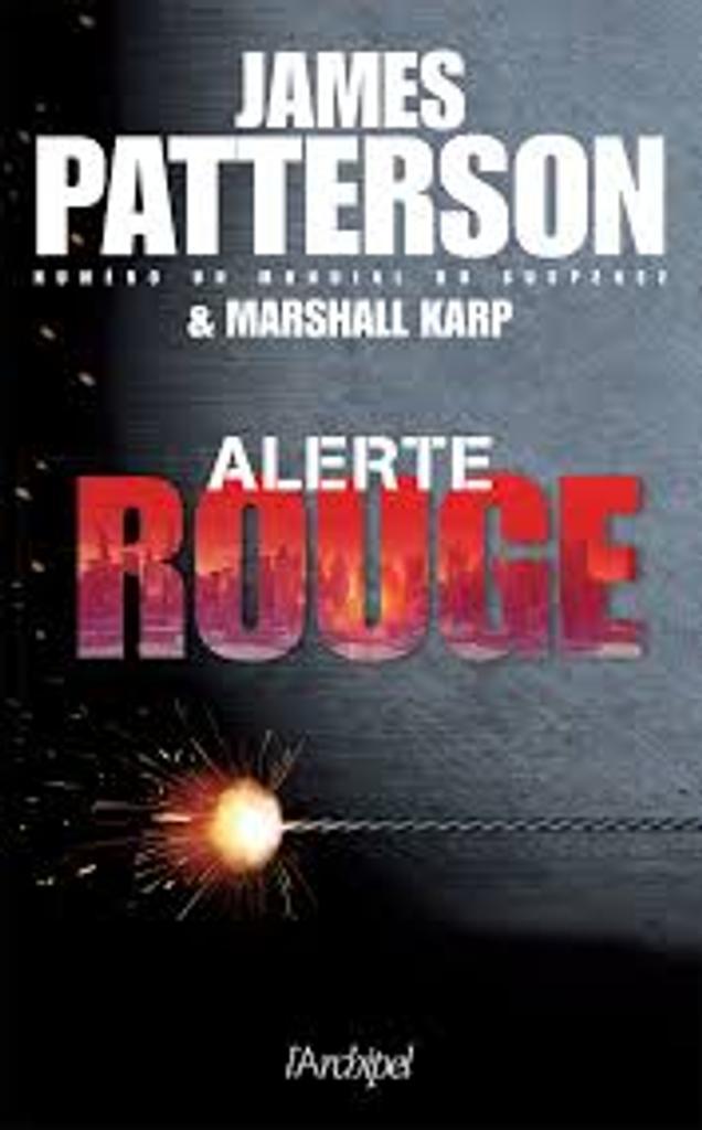Alerte rouge / James Patterson et Marshall Karp  |