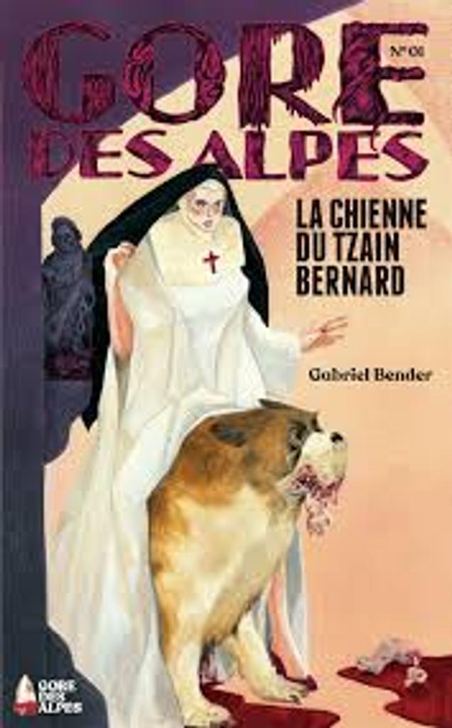 La chienne du Tzain Bernard / Gabriel Bender  