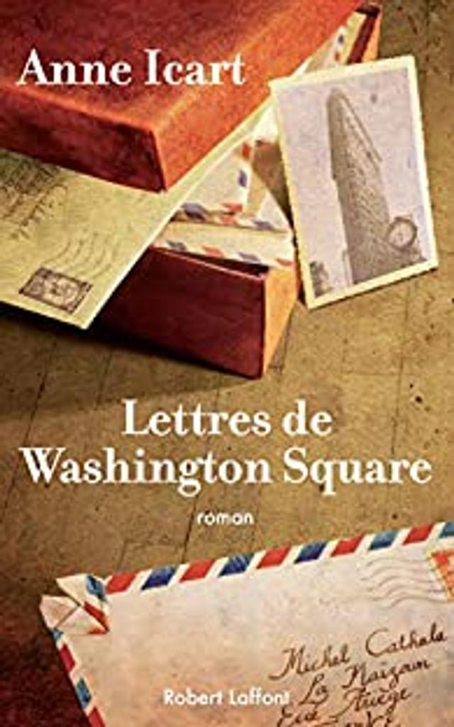 Lettres de Washington square : roman / Anne Icart  