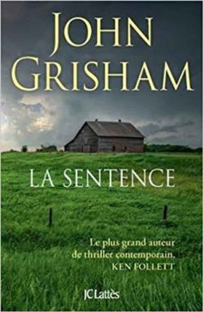 La sentence : roman / John Grisham |
