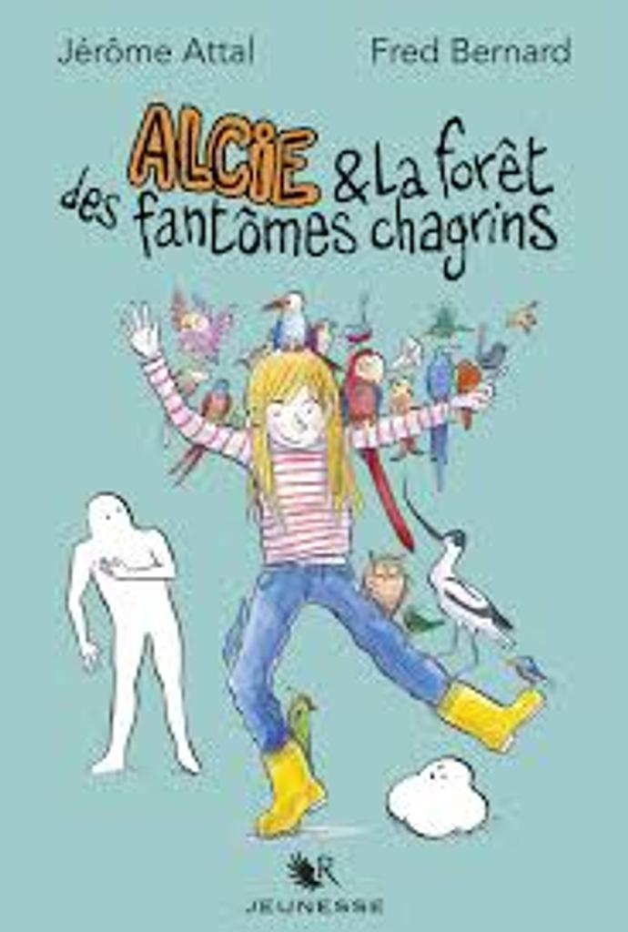 Alcie [&] et la forêt des fantômes chagrins |