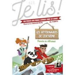 Panda en détresse : Mon premier gros roman à dévorer comme les grands : 1 Roman + 1 Documentaire sur les pandas | Grossetête, Charlotte. Auteur