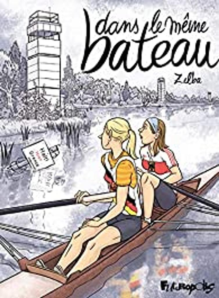 Dans le même bateau / écrit et dessiné par Zelba  