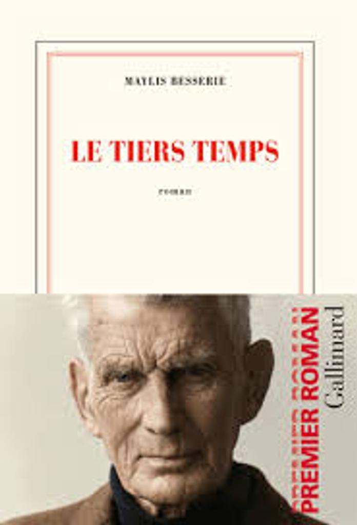 Le tiers temps : roman / Maylis Besserie  