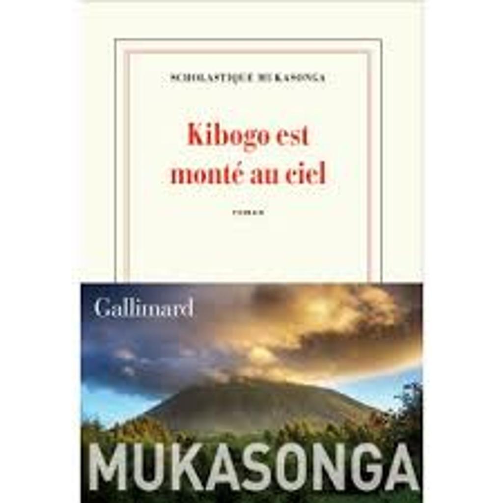 Kibogo est monté au ciel : roman / Scholastique Mukasonga |