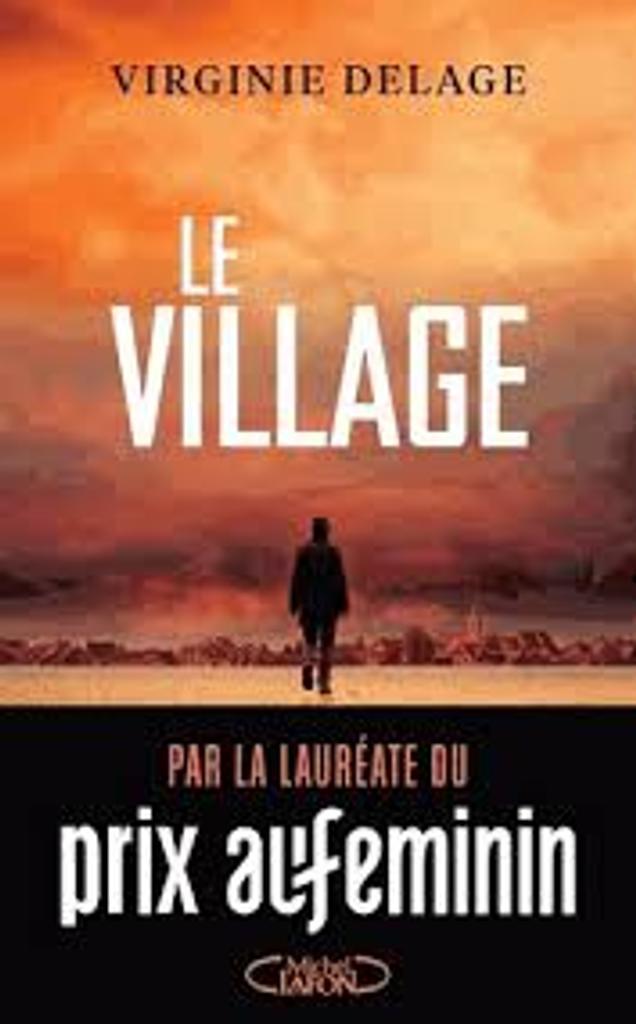 Le village / Virginie Delage |