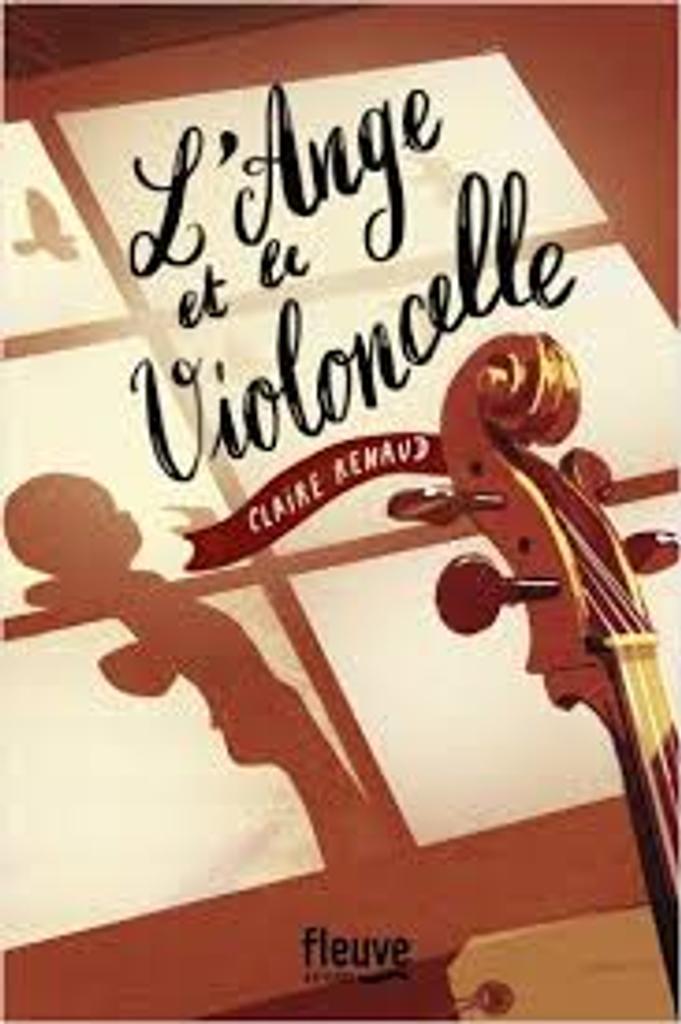 L'ange et le violoncelle / Claire Renaud |