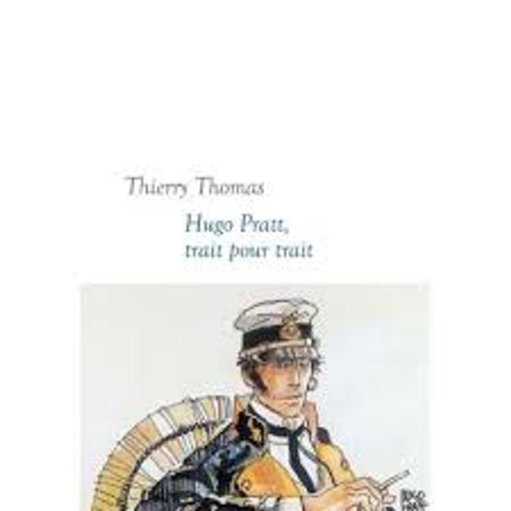 Hugo Pratt, trait pour trait / Thierry Thomas  