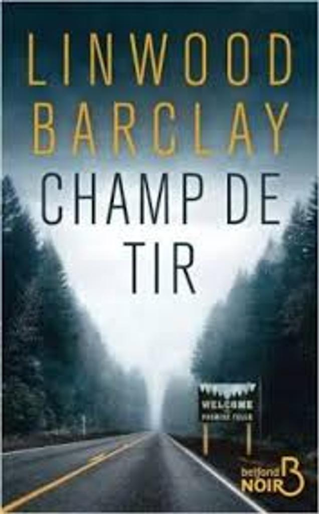 Champ de tir / Linwood Barclay  |