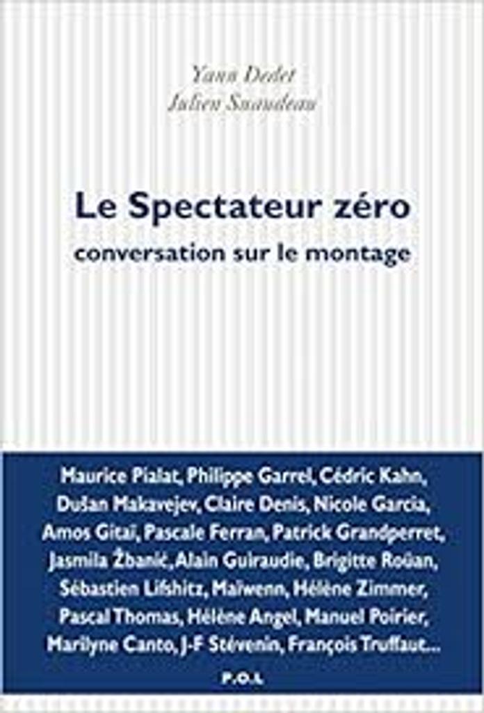 Le spectateur zéro : conversation sur le montage |