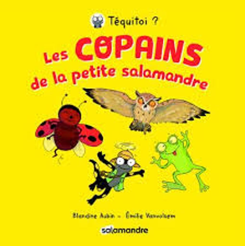 Les copains de la petite Salamandre : Tome 1 |