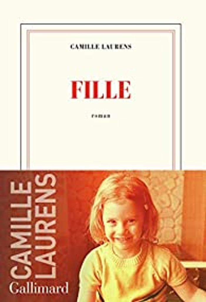 Fille : roman / Camille Laurens  