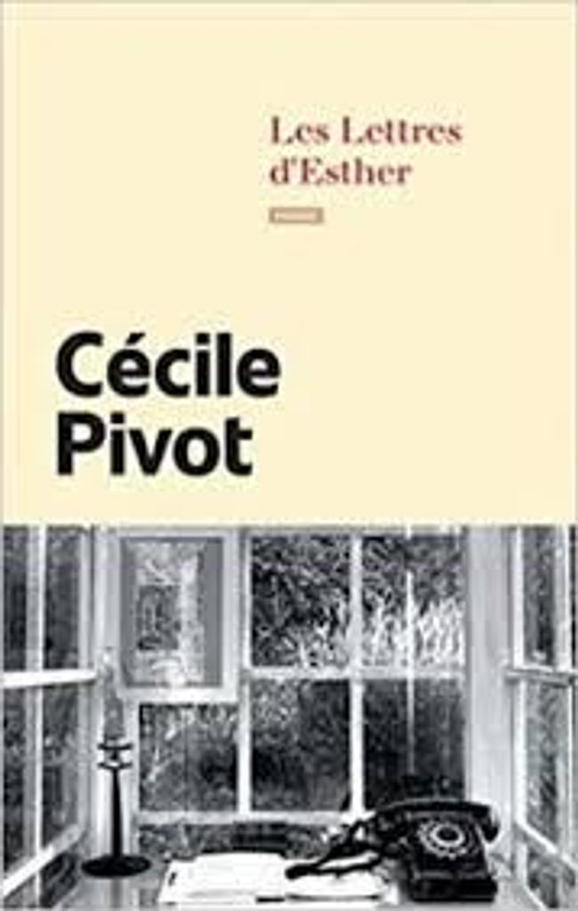 Les lettres d'Esther / Cécile Pivot  