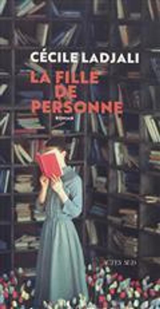 La fille de personne : roman / Cécile Ladjali |