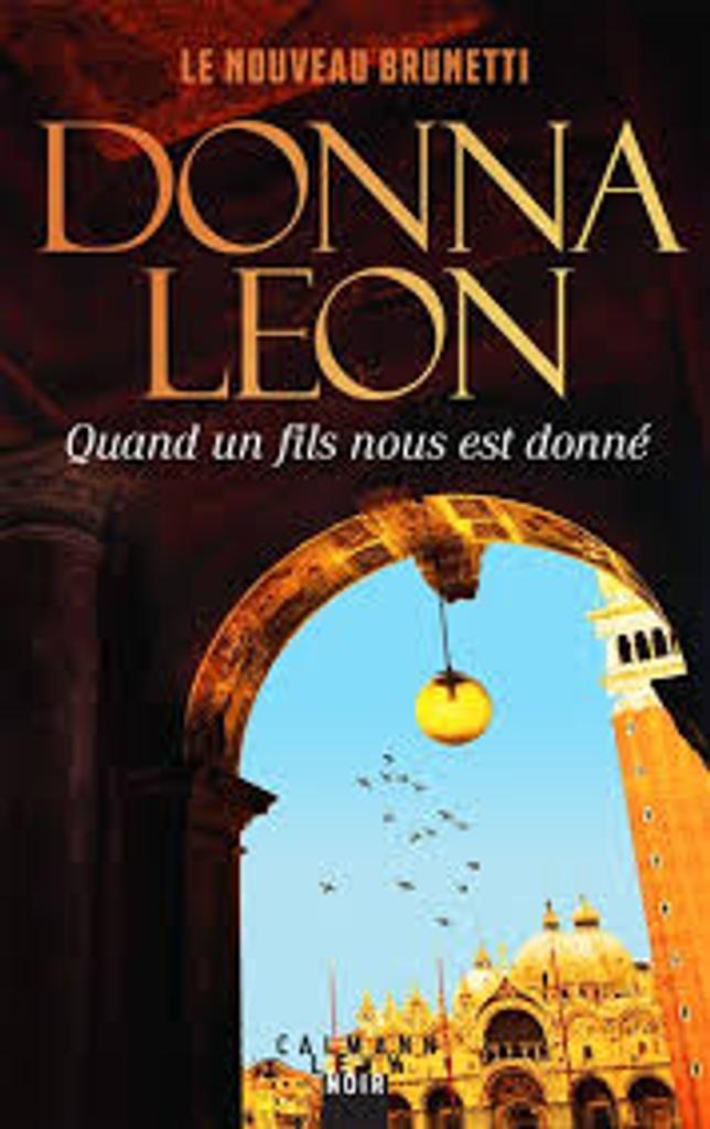 Quand un fils nous est donné / Donna Leon  |
