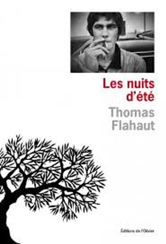 Les nuits d'été / Thomas Flahaut  